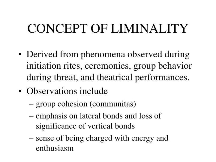 CONCEPT OF LIMINALITY