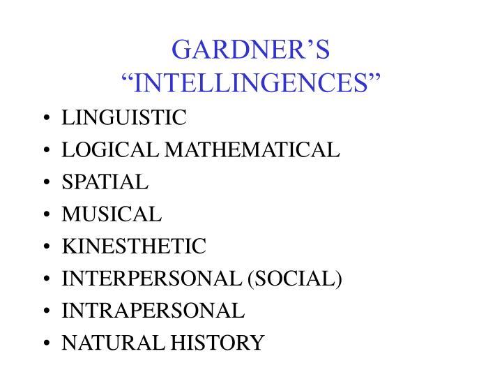 """GARDNER'S """"INTELLINGENCES"""""""