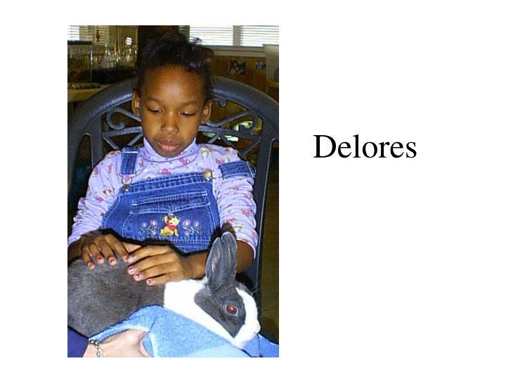 Delores