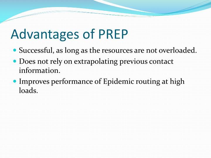 Advantages of PREP