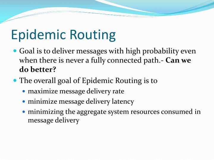 Epidemic Routing