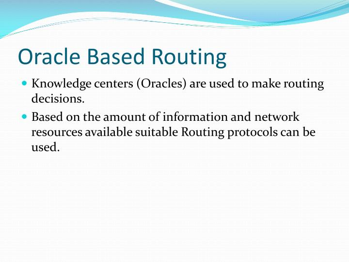 Oracle Based Routing