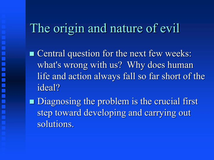 the origin and nature of evil n.