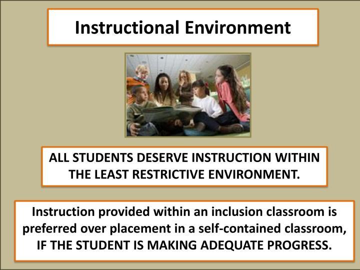 Instructional Environment