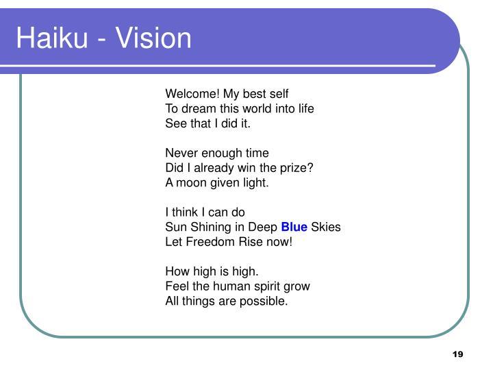 Haiku - Vision