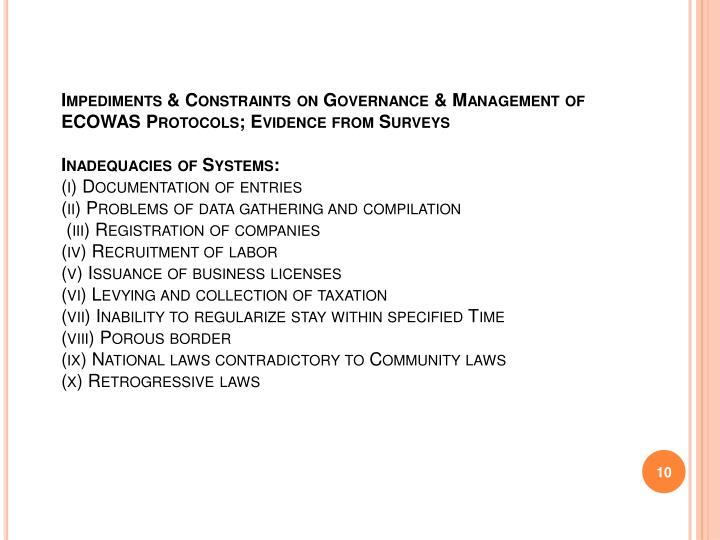 Impediments & Constraints on Governance & Management of ECOWAS Protocols; Evidence from Surveys