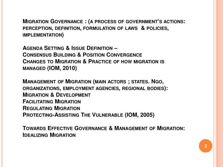 Migration Governance : (a process of government's actions: perception, definition, formulation of ...