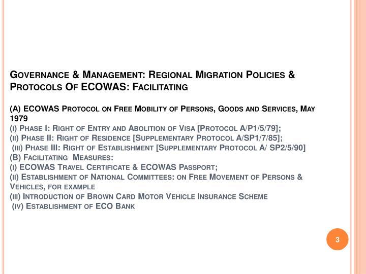 Governance & Management: Regional Migration Policies & Protocols Of ECOWAS: Facilitating