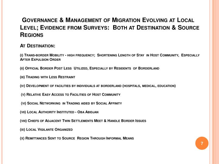 Governance & Management of Migration Evolving at Local Level; Evidence from Surveys:  Both at Destination & Source Regions