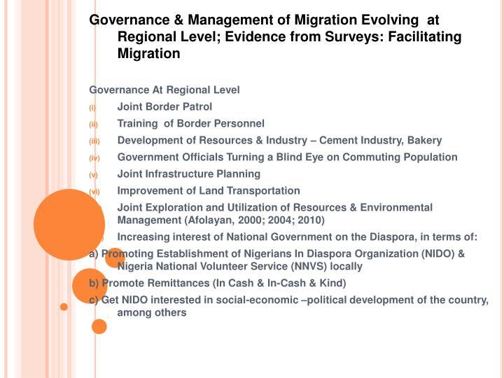 Governance & Management of Migration Evolving  at Regional Level; Evidence from Surveys: Facilitating Migration
