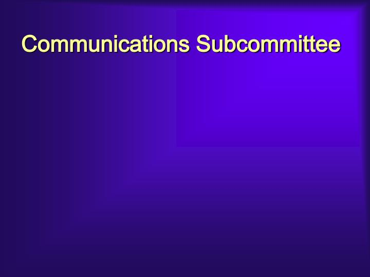 Communications Subcommittee