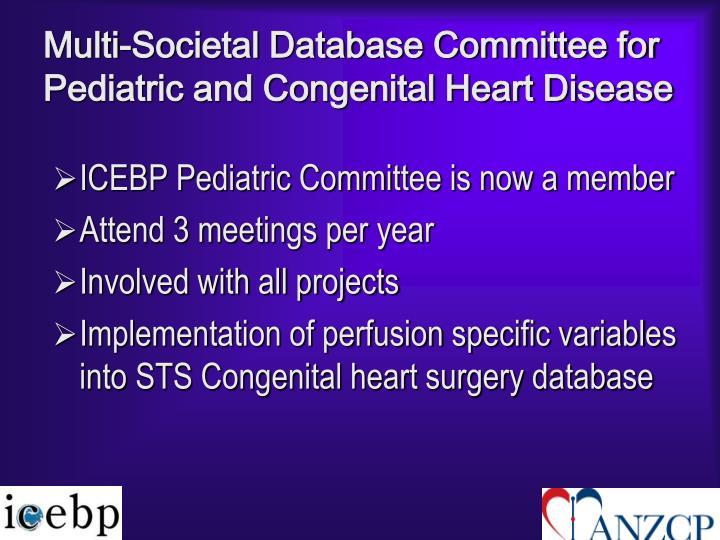 Multi-Societal Database Committee for Pediatric and Congenital Heart Disease
