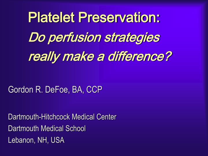 Platelet Preservation: