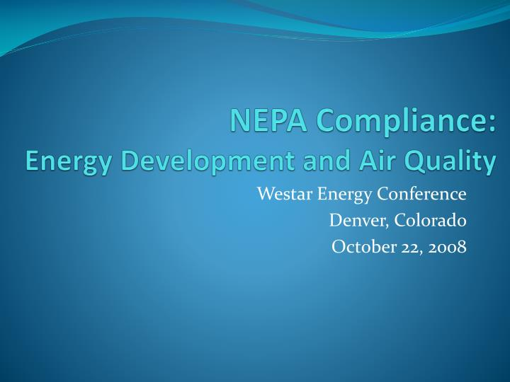 nepa compliance energy development and air quality