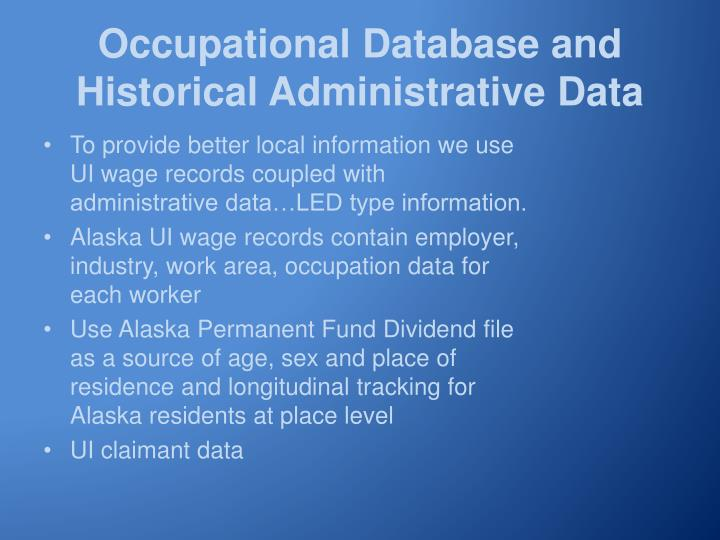 Occupational Database and Historical Administrative Data