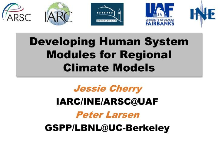 developing human system modules for regional climate models n.