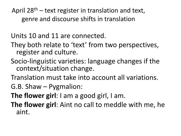 april 28 th text register in translation and text genre and discourse shifts in translation n.