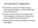 let s get back to pygmalion