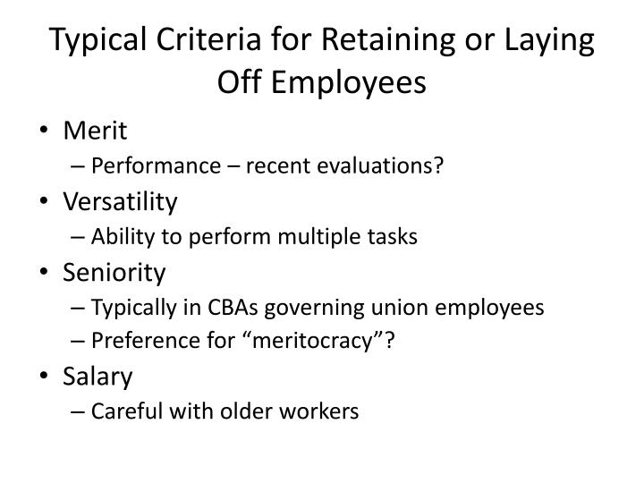 Typical Criteria for Retaining or Laying Off Employees