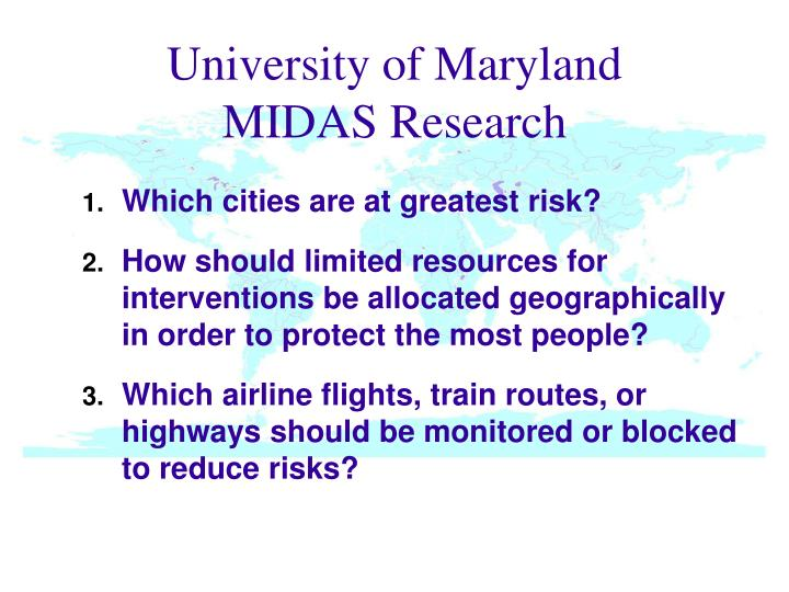 University of Maryland    MIDAS Research
