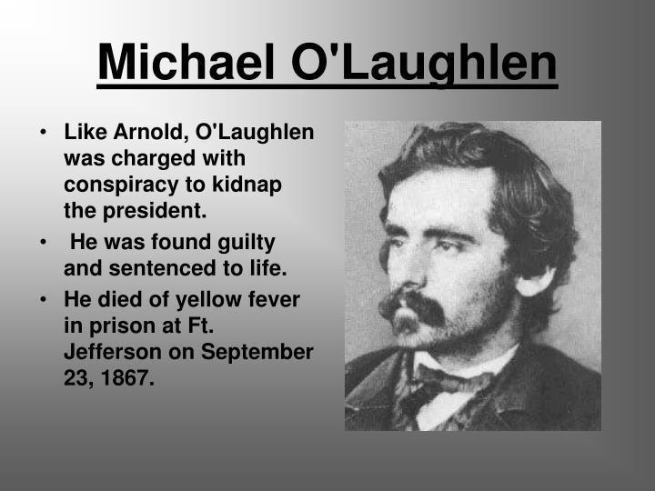 Michael O'Laughlen