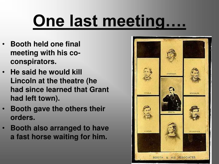 One last meeting….