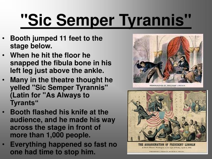 """""""Sic Semper Tyrannis"""""""