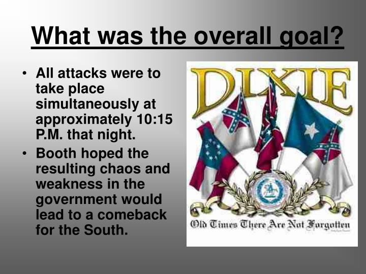 What was the overall goal?