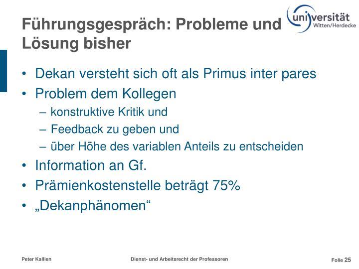 Führungsgespräch: Probleme und Lösung bisher