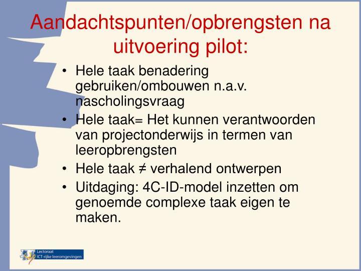 Aandachtspunten/opbrengsten na uitvoering pilot: