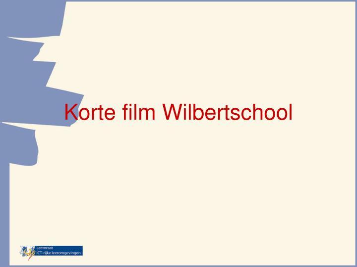 Korte film Wilbertschool