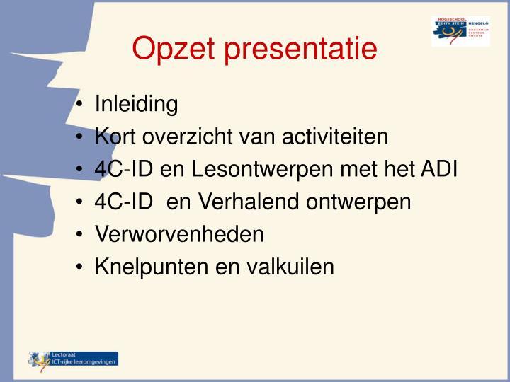 Opzet presentatie