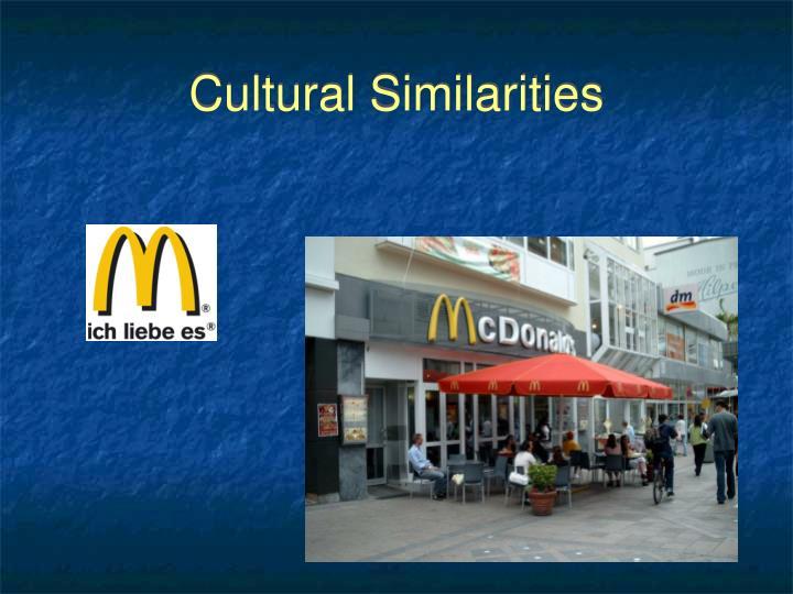 Cultural Similarities