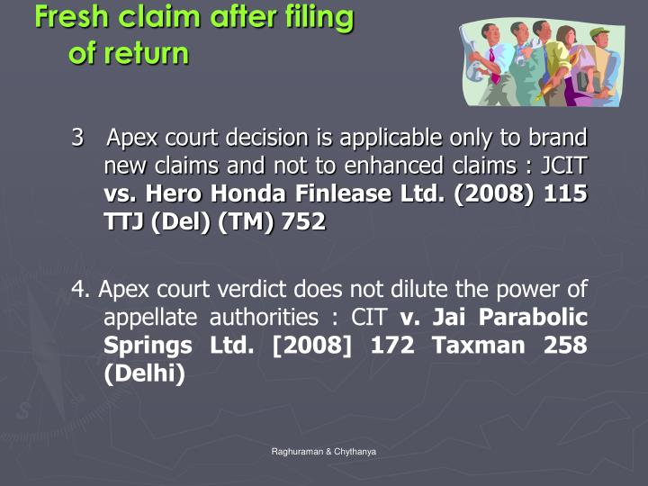 Fresh claim after filing