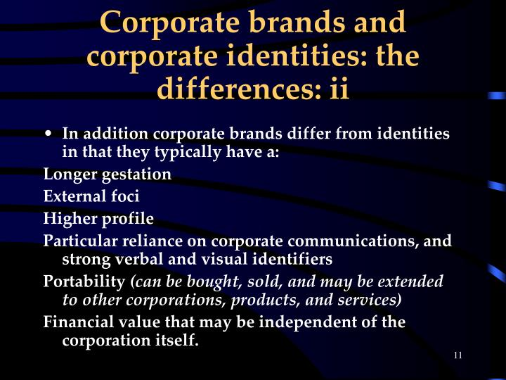 Corporate brands and corporate identities: the differences: ii
