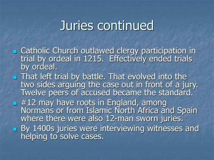 Juries continued