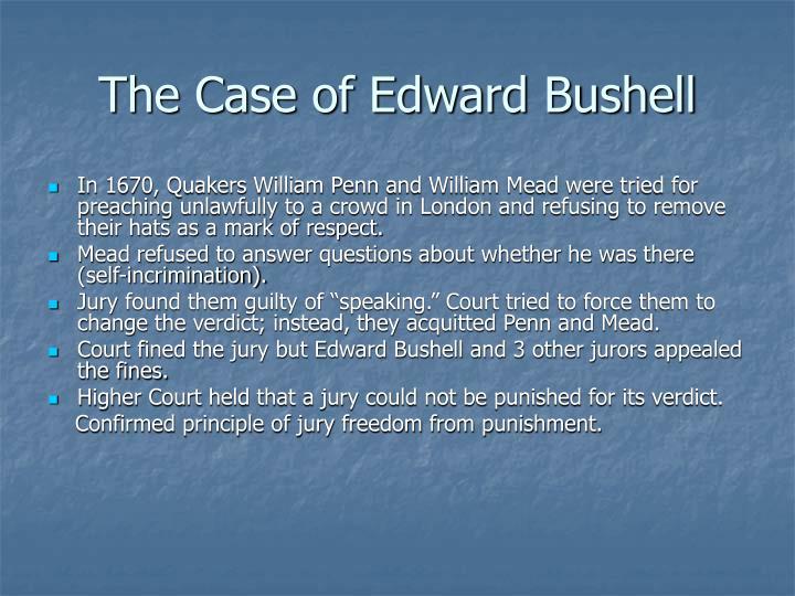 The Case of Edward Bushell