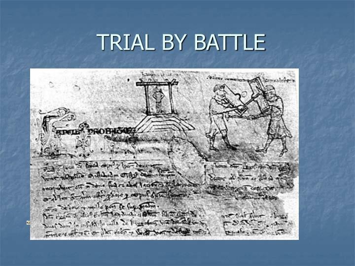 TRIAL BY BATTLE