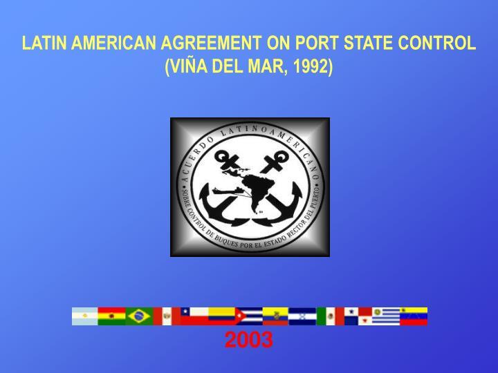 Latin amerlcan agre e ment on p ort state control vi a del mar 1992