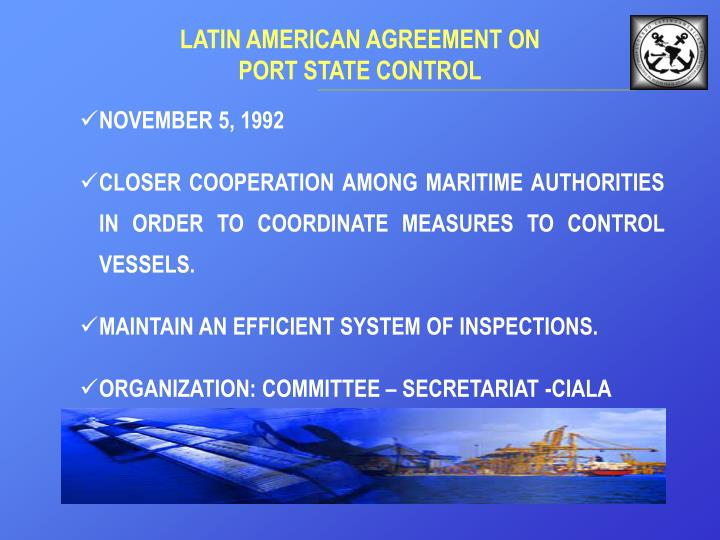 Latin amerlcan agre e ment on port state control1