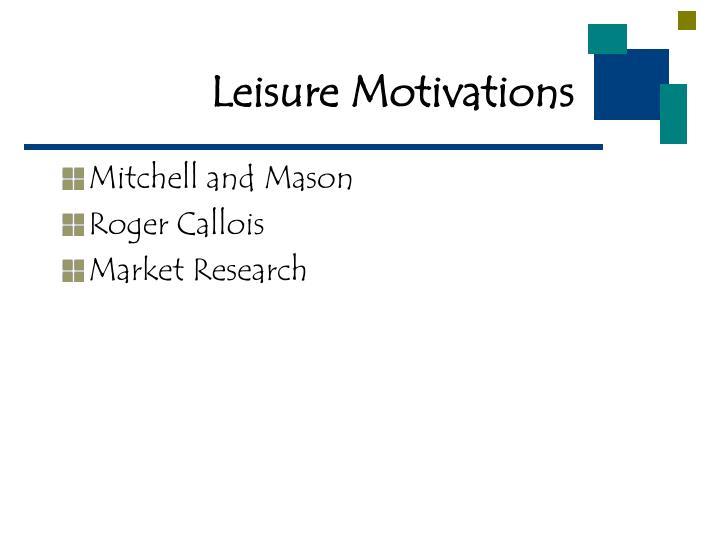Leisure motivations