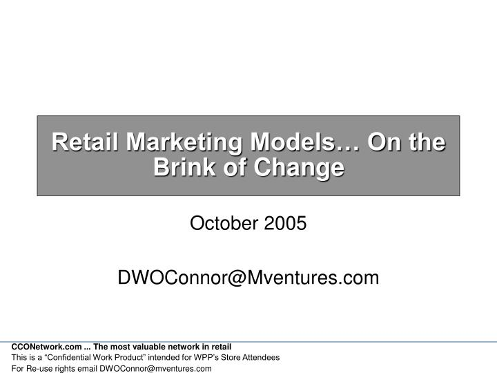 Retail marketing models on the brink of change
