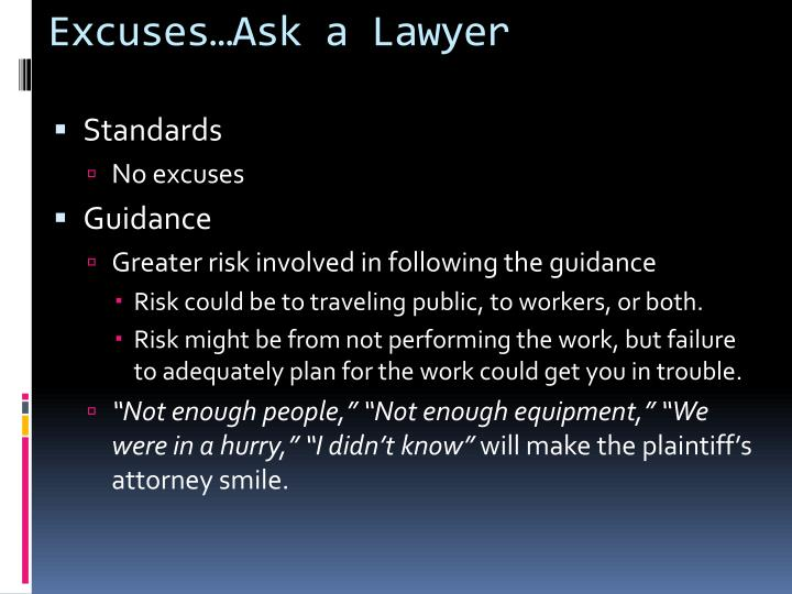 Excuses…Ask a Lawyer
