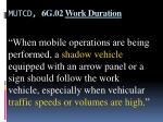 mutcd 6g 02 work duration5