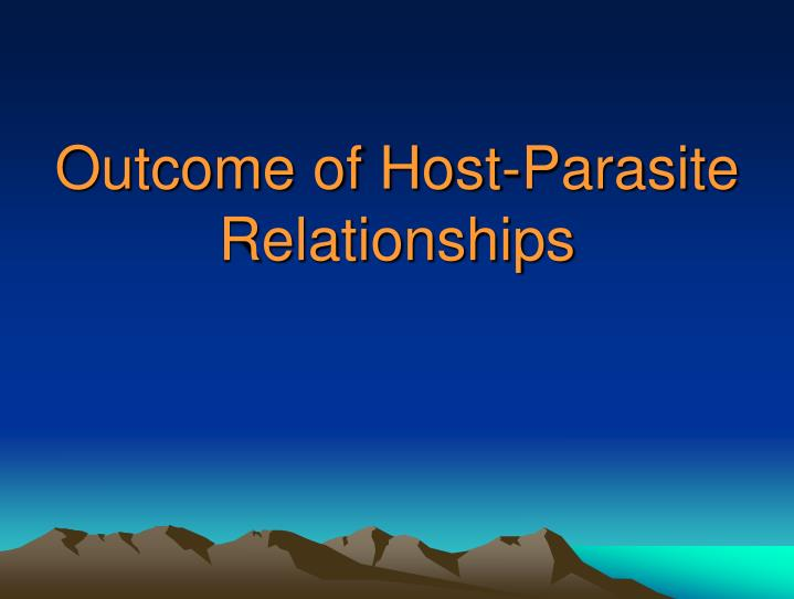 Outcome of Host-Parasite Relationships