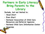 partners in early literacy bring parents to the library