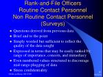 rank and file officers routine contact personnel non routine contact personnel surveys