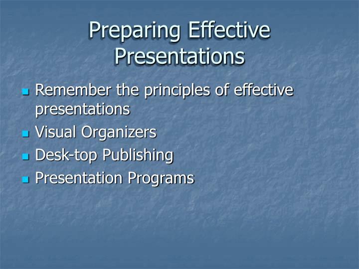 Preparing Effective Presentations