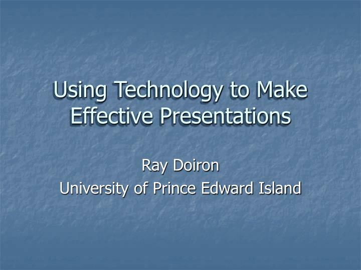 Using technology to make effective presentations