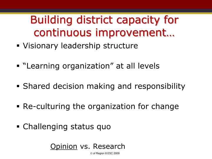 Building district capacity for continuous improvement…